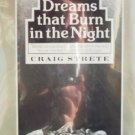 Dreams that Burn in the Night by Strete, Craig