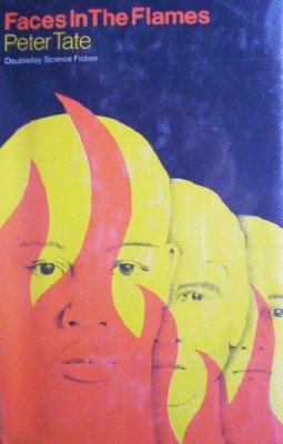 Faces in the Flames by Tate, Peter