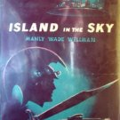 Island in the Sky by Wellman, Manly Wade