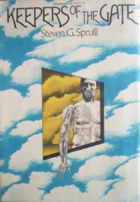 Keepers of the Gate by Spruill, Steven G.