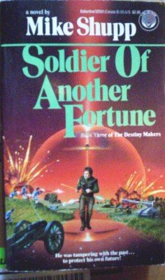 Soldier of Another Fortune by Shupp, Mike