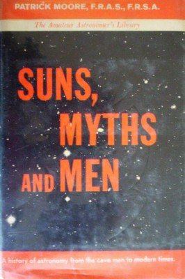 Suns, Myths and Men by Moore, Patrick