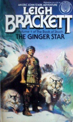 The Book of Skaith: The Ginger Star # 1 by Brackett, Leigh
