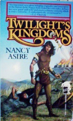 Twilight's Kingdoms by Asire, Nancy
