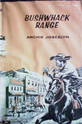Bushwhack Range by Joscelyn, Archie