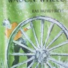 Gunfire at Wagon Wheel by Humphreys, Ray