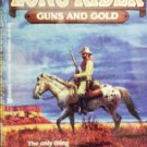 Long Rider: Guns and Gold by Dawson, Clay