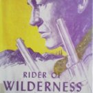Rider of Wilderness Valley by Lees, John G.