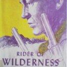Rider of Wilderness Valley by Lees, John G.