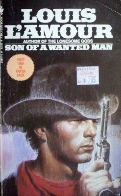 Son of a Wanted Man by L'amour, Louis