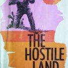 The Hostile Land by Lee, Wayne C.