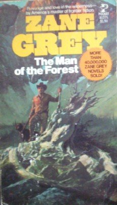 The Man of the Forest by Grey, Zane