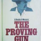 The Proving Gun by Hogan, Ray