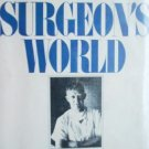 A Surgeon's World by Nolen, William