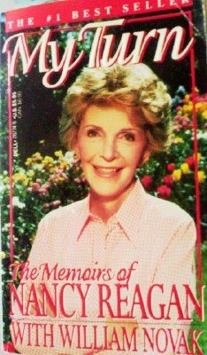 My Turn: The Memoris of Nancy Regan by Reagan, Nancy
