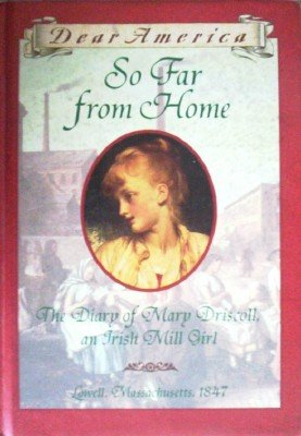 So Far from Home: The Diary of Mary Dris by Denenberg, Barry