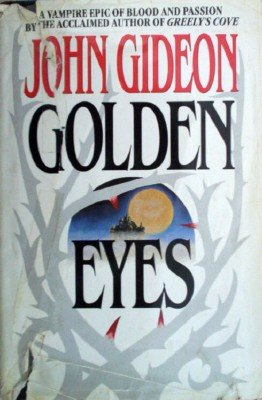 Golden Eyes by Gideon, John