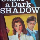 To Chase a Dark Shadow by Page, Carole Gift