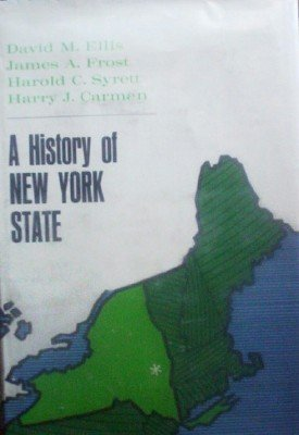 A History of New York State by Ellis, David
