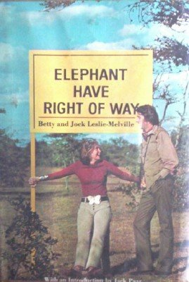 Elephant Have Right Of Way by Melville, Betty