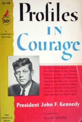 Profiles in Courage by Kennedy, John F.