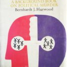 Society and the Assassin by Hurwood, Bernhardt