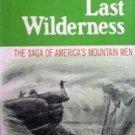 The Last Wilderness by Gerson, Noel