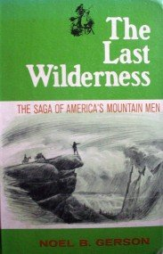 The Last Wilderness by Gerson, Noel