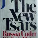 The New Tsars by Dornberg, John