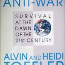 War and Anti-War by Toffler, Alvin