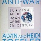 War and Anti-War by Toffler, Alvin