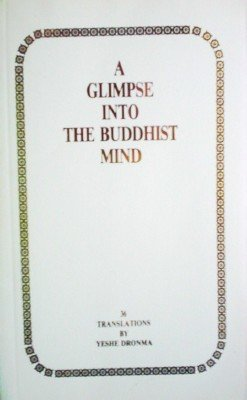 A Glimpse into the Buddhist Mind by Dronma, Yeshe