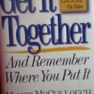 Get it Together and Remember Where You Put It by McCullough, Mamie