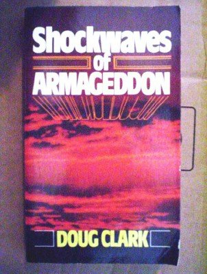 Shockwaves of Armageddon by Clark, Doug