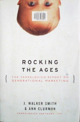 Rocking the Ages by Smith, J Walker