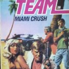 Able Team:Miami Crush # 28 by Stivers, Dick