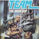 Able Team:The Iron God # 26 by Stivers, Dick