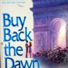 Buy Back the Dawn by Garland, Nicholas