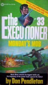 Executioner: Monday's Mob # 33 by Pendleton, Don