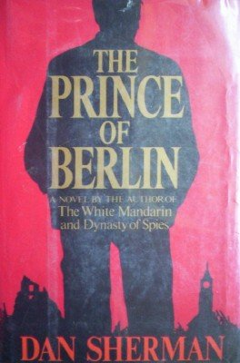 The Prince of Berlin by Shermin, Dan