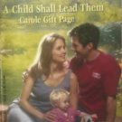 A Child Shall Lead Them by Page, Carole Gift