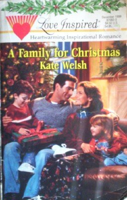 A Family for Christmas by Welsh, Kate