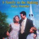 A Family in the Making by Froemke, Marcy