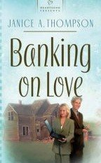 Banking on Love by Thompson, Janice A.