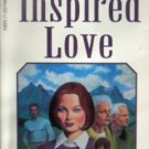 Inspired Love by Bell, Ann