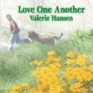 Love One Another by Hansen, Valerie