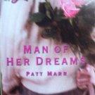 Man Of Her Dreams by Marr, Patt