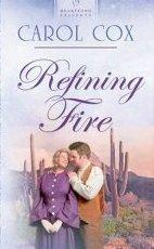 Refining Fire by Cox, Carol