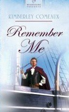 Remember Me by Comeaux, Kimberley