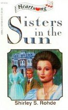 Sisters in the Sun by Rohde, Shirley S.